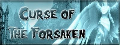 Curse of the Forsaken StoryCurseOfTheForsaken